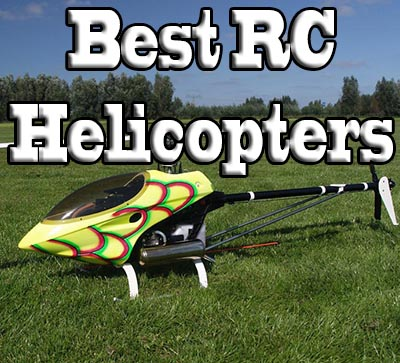 Best Remote Control Helicopters